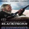 Tay Súng Viễn Tây - Blackthorn 2011
