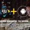 BlackBerry làm việc với Google để tăng cường bảo mật di động và trải nghiệm người dùng