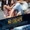 No Escape - Không Lối Thoát (2015) (Thấy Việt Nam là thấy sự sống cho một gia đình người Mỹ)