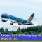 Vietnam Airlines tung chiêu vé 550.000đ GÂY SỐT dịp nghỉ lễ Giỗ tổ Hùng Vương