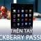Blackberry Passport thị trường Pháp giá 5 triệu có gì?