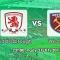 Middlesbrough vs West Ham, 22h00 ngày 21/1 vòng 22 Premier League