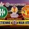 Nhận định, dự đoán, soi kèo St.Etienne – Man Utd lúc 0h00 ngày 23/02