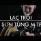 Thánh guitar Igor cover Lạc Trôi, quá nể sức lan toả của MTP