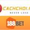 cachchoi188bet